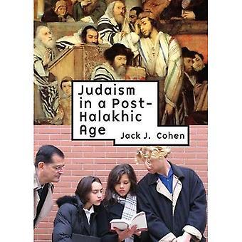 Judentum in einem Post-Halakhic Alter