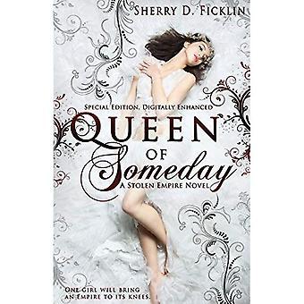 Queen of Someday (Stolen Empire)