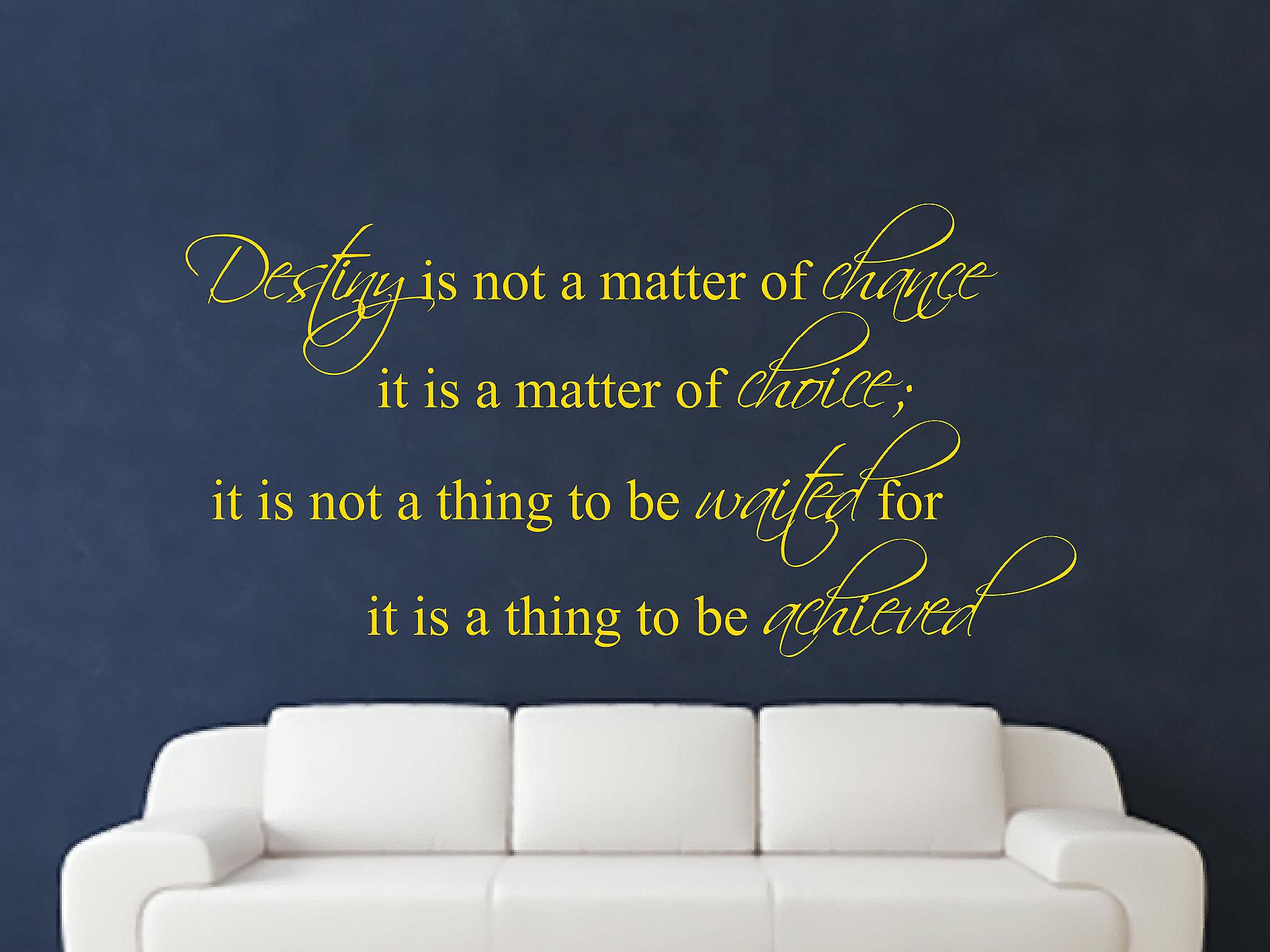 Destiny Is Not A Matter of Chance Wall Art Sticker - Dark Yellow