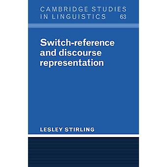 SwitchReference and Discourse Representation by Stirling & Lesley