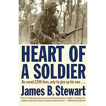 Heart of a Soldier by Stewart & James