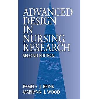 Advanced Design in Nursing Research by Brink & Pamela J.