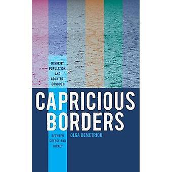 Nyckfull gränser minoritetsbefolkning och CounterConduct mellan Grekland och Turkiet av Demetriou & Olga