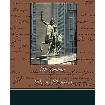 The Centaur by Blackwood & Algernon