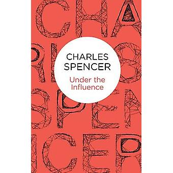 Under the Influence by Spencer & Charles