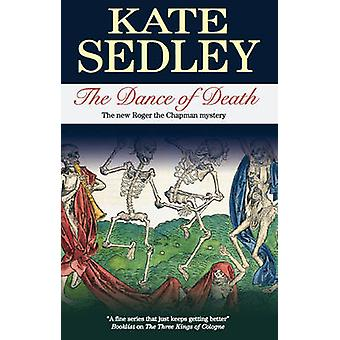 Dance of Death by Sedley & Kate