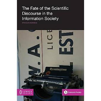 The Fate of the Scientific Discourse in the Information Society by Bigirimana & Stanislas