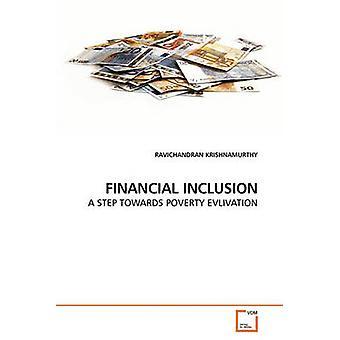 FINANCIAL INCLUSION by KRISHNAMURTHY & RAVICHANDRAN