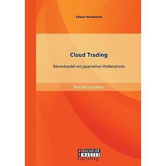 Cloud handel Borsenhandel Mit Japanischen Wolkencharts av Marakovits & Fabian