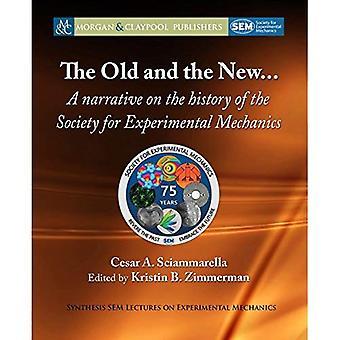 Il vecchio e il nuovo...: un racconto sulla storia della società per la meccanica sperimentale (sintesi SEM lezioni sulla meccanica sperimentale)