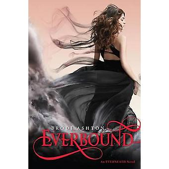 Everbound by Brodi Ashton - 9780062071170 Book