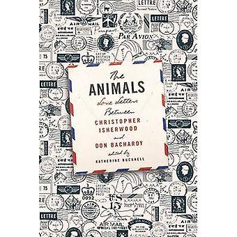 Djuren - kärleksbrev mellan Christopher Isherwood och Don Bacha