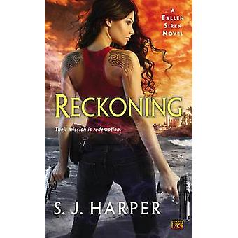 Reckoning - A Fallen Siren Novel by S J Harper - 9780425263303 Book