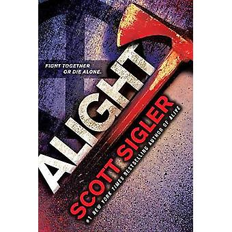 Alight - Book Two of the Generations Trilogy by Scott Sigler - 9780553