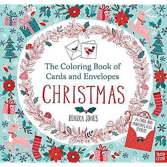 The Coloring Book of Cards and Envelopes - Christmas by Nosy Crow - Re