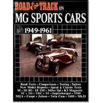 Road & Track on MG Sports Cars - 1949-61 by R. M. Clarke - 9780946489
