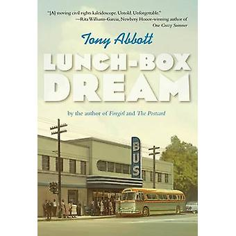Lunch-Box Dream by Tony Abbott - 9781250016683 Book