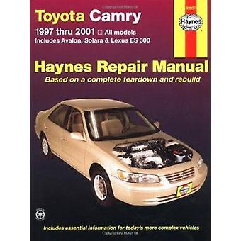 Toyota Camry and Lexus ES 300 Automotive Repair Manual (2nd Revised e