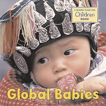 Global Babies by Global Fund for Children - 9781580891745 Book