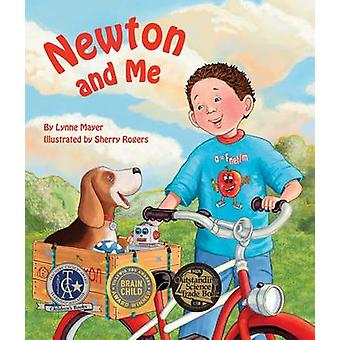 Newton and Me by Lynne Mayer - Sherry Rogers - 9781607188704 Book