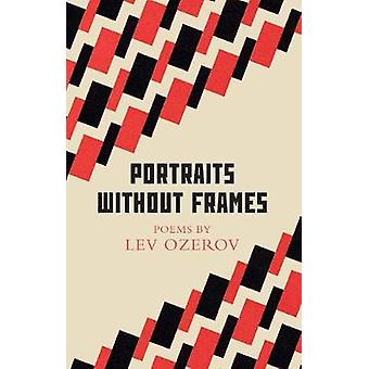 Portraits Without Frames - Selected Poems by Portraits Without Frames -