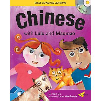 Chinese with Lulu and Maomao by Licheng Gu - 9781840595147 Book
