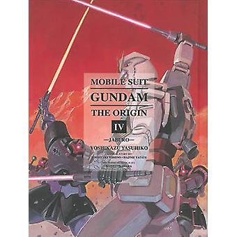 Mobile Suit Gundam - The Origin 4 by Yoshikazu Yasuhiko - Hajime Yatat