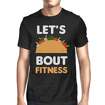 Lets Taco About Fitness Men's T-shirt Unisex Work Out Graphic Tee
