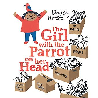 The Girl with the Parrot on Her Head (Paperback) by Hirst Daisy