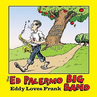 Palermo, Ed Big Band - Eddy Loves Frank [CD] USA import