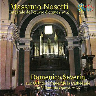 Nosetti / Severin, Domenico - Nosetti / Severin, Domenico: Complete Organ Works 2 [CD] USA import
