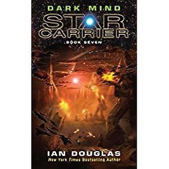 Dunkler Geist (Sterne Carrier - Buch 7) durch Ian Douglas - 9780008121099 Buch
