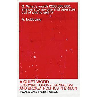 En rolig Word - lobbyisme - kammerat kapitalisme og brudt politik i Brit