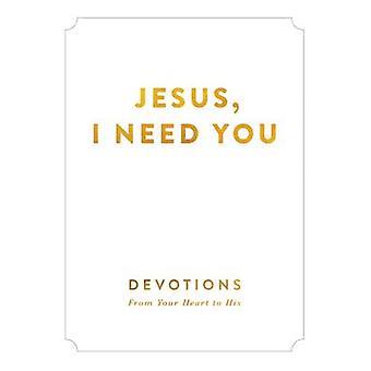 Jesus jeg trenger deg - andakter fra mitt hjerte til hans av Zondervan publisere