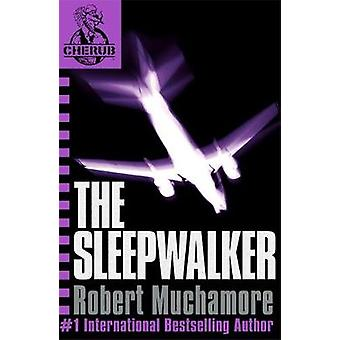 The Sleepwalker - Book 9 by Robert Muchamore - 9780340931837 Book