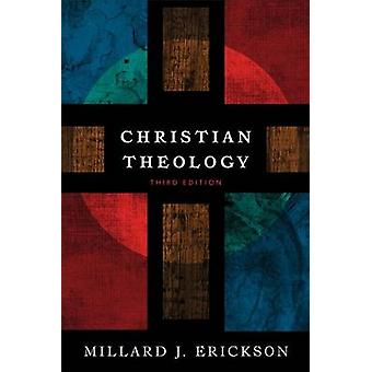 Christian Theology (3rd) by Millard J Erickson - 9780801036439 Book