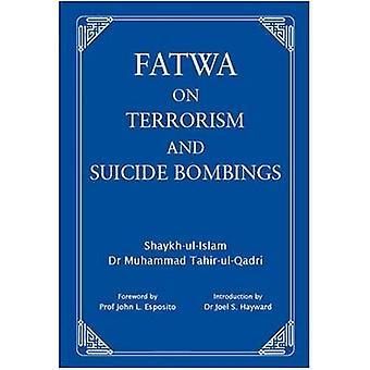 Fatwa contro il terrorismo e gli attentati suicidi (1) di Muhammad Tahir-ul-Qadr