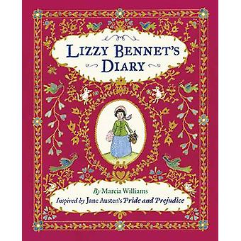 Lizzy Bennet's Diary by Marcia Williams - Marcia Williams - 978140634