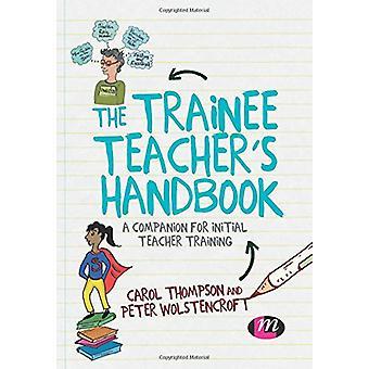 The Trainee Teachers Handbook - 9781526423993 Book