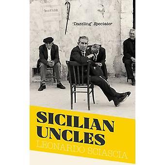 Tíos de Sicilia de Leonardo Sciascia - N. S. Thompson - Arturo Oliver
