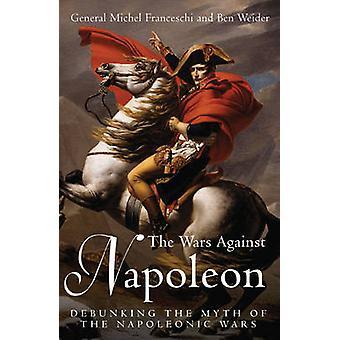 Krigen mot Napoleon - avslöja myten om Napoleonkrigen