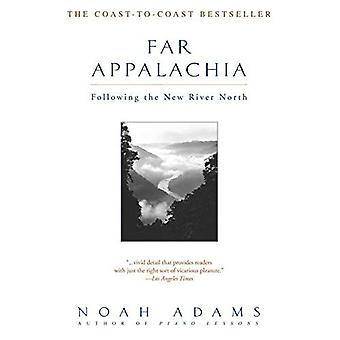 Far Appalachia: Following the New River North