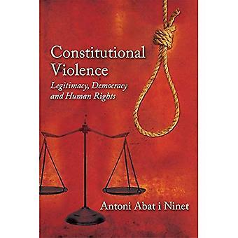 Violência constitucional: Legitimidade, democracia e direitos humanos