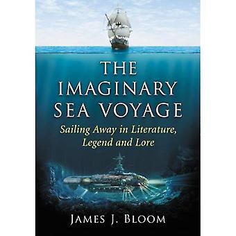 De imaginaire zeereis: Zeilen weg in literatuur, Legend en Lore
