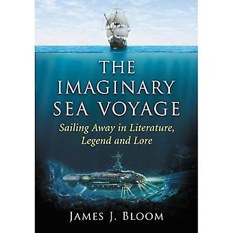 Rejs morski urojonej: Żeglarstwo od literatury, legendy i podania