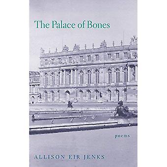 The Palace of Bones