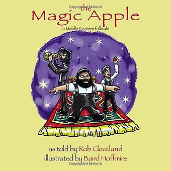 The Magic Apple: A Middle Eastern Folktale (Welcome to Story Cove)