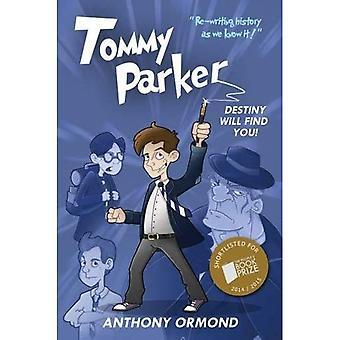 Tommy Parker: Destiny Will Find You!
