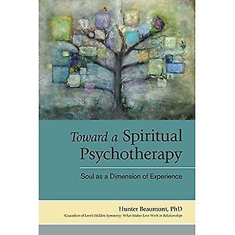 Vers une psychothérapie spirituelle: l'âme comme une Dimension de l'expérience