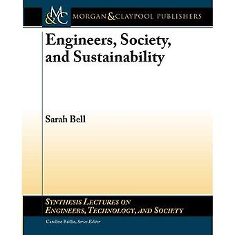 Engineers, Society, and Sustainability (Synthesis Lectures on Engineers, Technology, and Society)